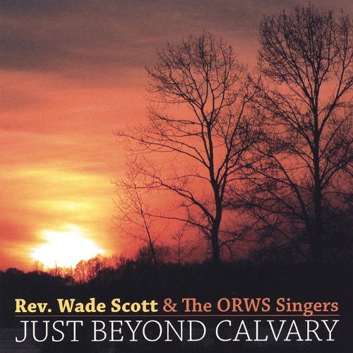 Just Beyond Calvary - Orw The
