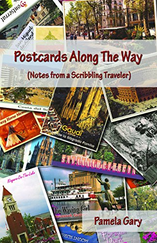 (Postcards Along the Way (Notes from a Scribbling)