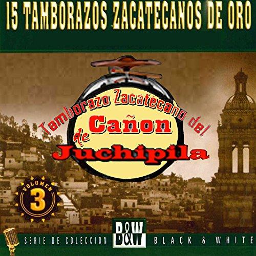 ... 15 Tamborazos Zacatecanos, Vol. 3
