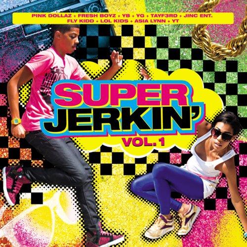 Super Jerkin (Vol. 1) [Explicit]