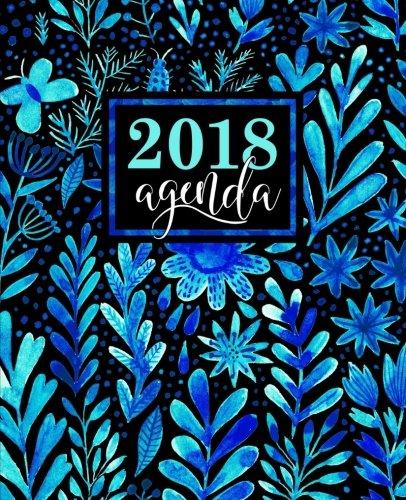 Agenda: 2018 Agenda semainier : 19x23cm : Magnifiques aquarelle de fleurs bleues (Calendriers, agendas, organiseurs & planificateurs) (Volume 4) (French Edition)