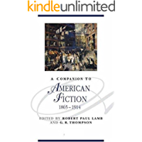 A Companion To American Fiction 1865 - 1914 (English Edition)