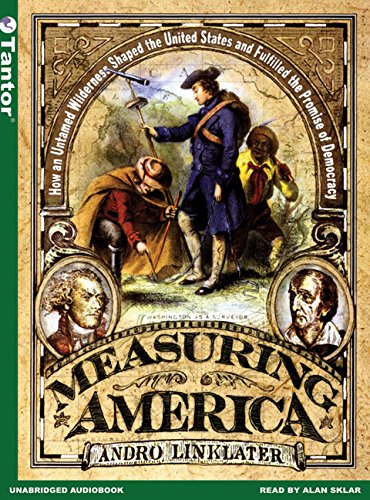 Measuring America: How the United States Was Shaped by the Greatest Land Sale in History by Tantor Audio