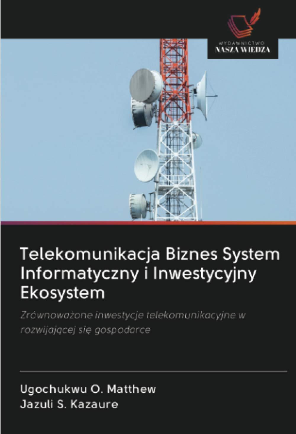 Telekomunikacja Biznes System Informatyczny i Inwestycyjny ...