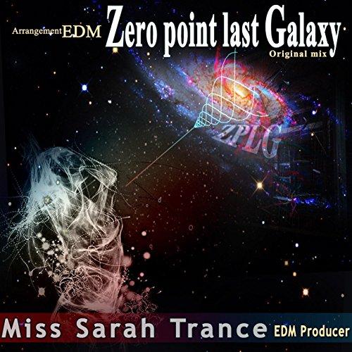 Zero Point Last Galaxy
