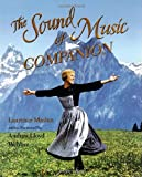 The Sound of Music Companion, Laurence Maslon, 1416549544