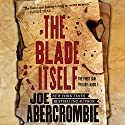 The Blade Itself Audiobook by Joe Abercrombie Narrated by Steven Pacey