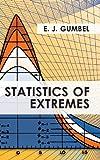 Statistics of Extremes, E. J. Gumbel, 162654980X