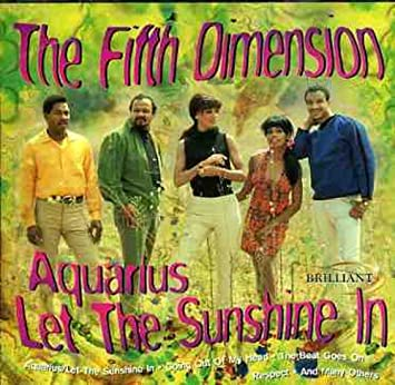 5th Dimension - Aquarius/Let the Sunshine in by 5th Dimension ...