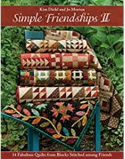 Simple Friendships II: 14 Fabulous Quilts from Blocks Stitched among Friends