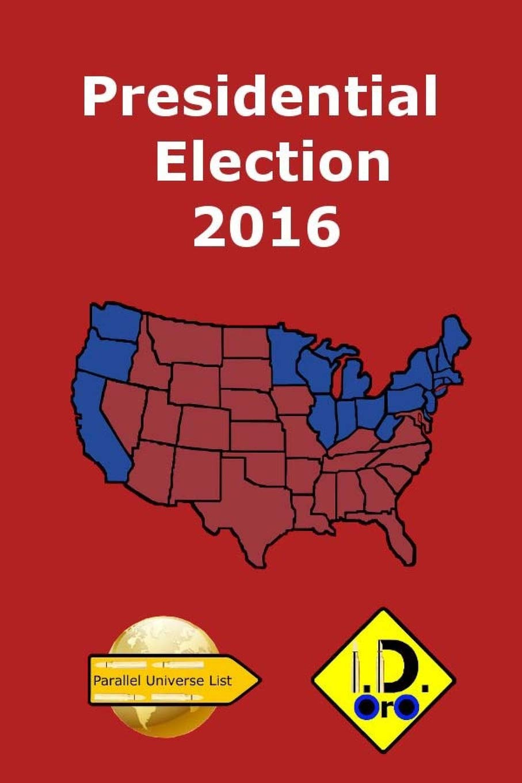 Read Online 2016 Presidential Election ( Arabic Edition ) (Parallel Universe List 121) pdf