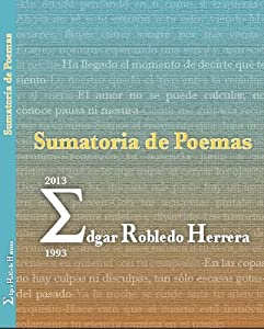Sumatoria de Poemas (Spanish Edition)