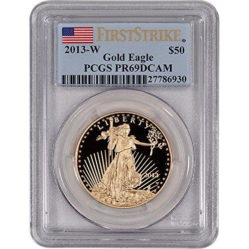 2013 W American Gold Eagle $50 PR69 First Strike PCGS