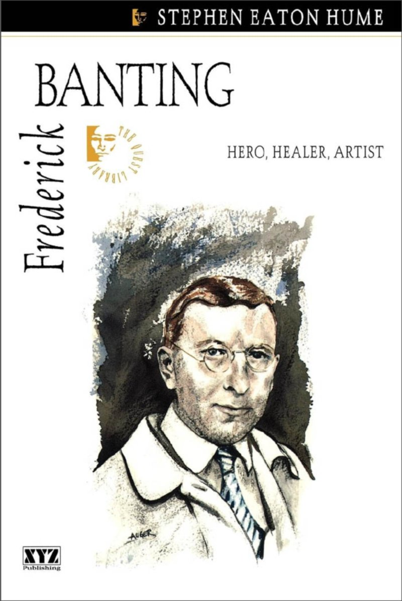 Frederick Banting (Quest Library (Xyz Publishing)) (English Edition)