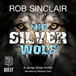 The Silver Wolf | Rob Sinclair