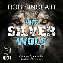 The Silver Wolf Audiobook by Rob Sinclair Narrated by Marston York