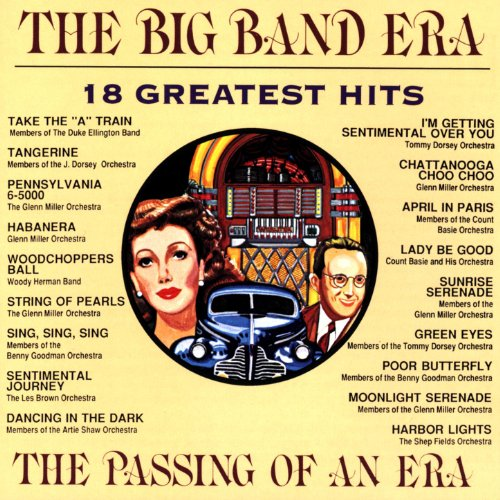The Big Band Era 18 Greatest Hits By Various Artists On