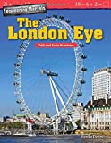 Engineering Marvels: The London Eye: Odd and Even Numbers (Mathematics Readers)
