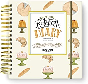 Keepsake Kitchen Diary: Baking Edition - Family Baking Cookbook & Memory Keeper - Capture recipes & memories together. Designed in USA by Lily & Val.