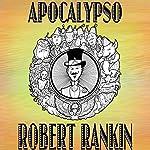 Apocalypso | Robert Rankin