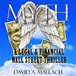 Myth: A Wall Street Novel | David Austin Mallach