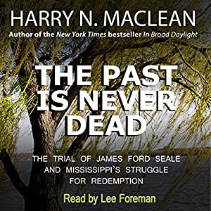 The Past Is Never Dead Audiobook