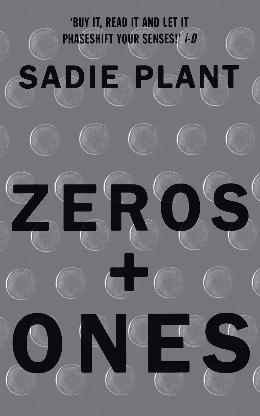 Zeros And Ones  Digital Women And The New Technoculture