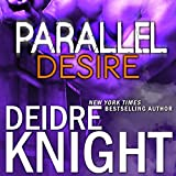Parallel Desire by Deidre Knight front cover