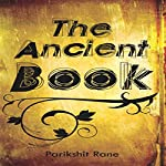 The Ancient Book | Parikshit Rane