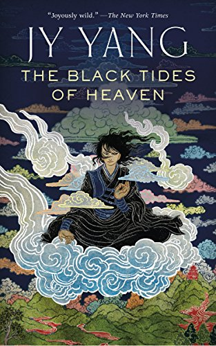 The Black Tides of Heaven (The Tensorate Series)