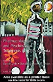 img - for Pharmacological and Psychosocial Treatments in Schizophrenia book / textbook / text book