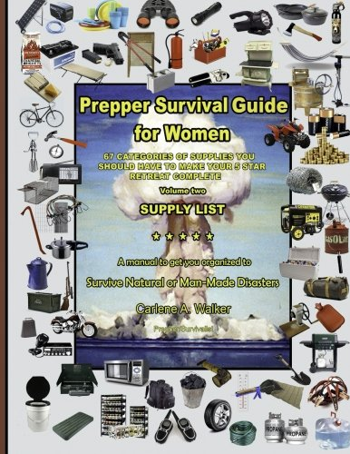 Prepper Survival Guide for Women: Supply List (Volume 2)