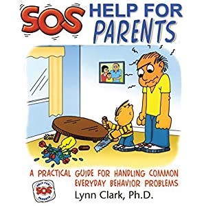 SOS: Help for Parents, Third Edition Audiobook
