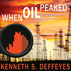 When Oil Peaked Audiobook