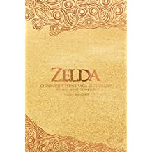 Zelda - Chronique d'une saga légendaire: Tome 2 - Breath of the Wild (Sagas) (French Edition)