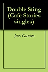 Double Sting (Cafe Stories singles) Kindle Edition