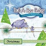 Christmas: Lullabies For Baby
