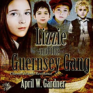 Lizzie and the Guernsey Gang Audiobook