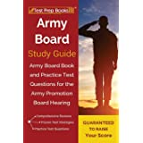 Army Board Study Guide: Army Board Book and Practice Test Questions for the Army Promotion Board Hearing
