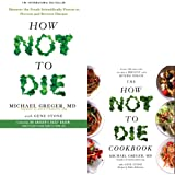 How Not To Die & How Not To Die Cookbook 2 Books Bundle Collection Set by Michael Greger M.D.