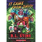 It Came From Ohio!: My Life As a Writer (Goosebumps)