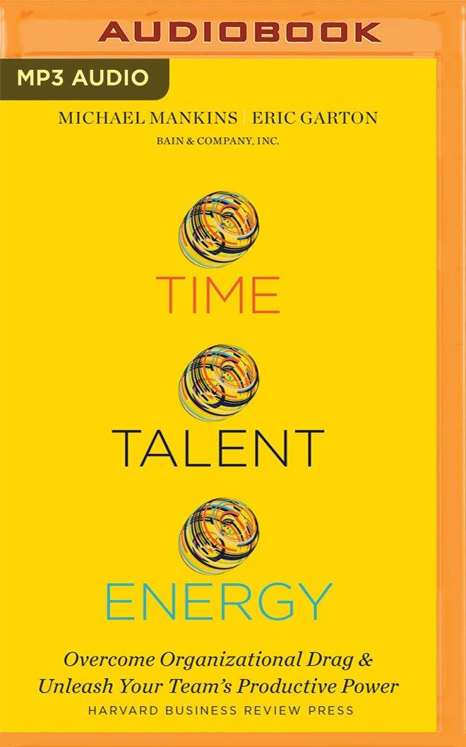 Amazon com: Time, Talent, Energy (0191091460061): Michael C