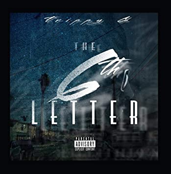Trippy G - The 6th Letter - Am...