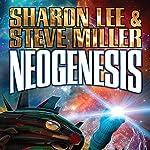 Neogenesis: Liaden Universe, Book 21 | Sharon Lee,Steve Miller