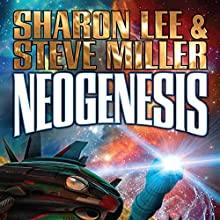 Neogenesis: Liaden Universe, Book 21 Audiobook by Sharon Lee, Steve Miller Narrated by Eileen Stevens