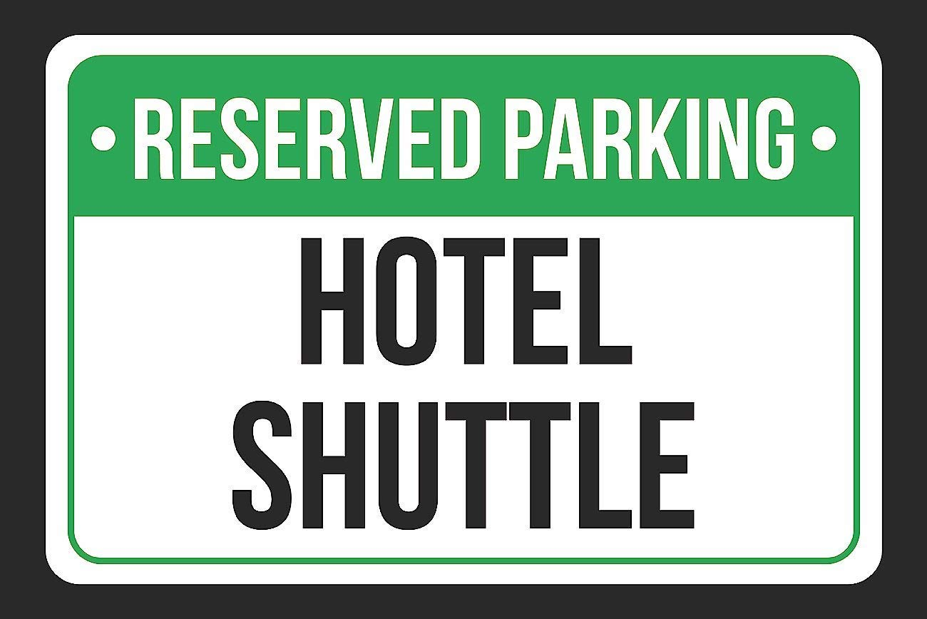 Wall Decor Sign Reserved Parking Hotel Shuttle Print Green White and Black Notice Parking Metal Tin Sign Post House Home Plaque