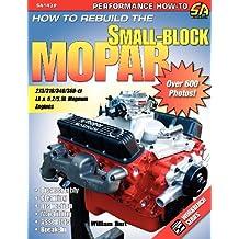 How to Rebuild the Small-Block Mopar