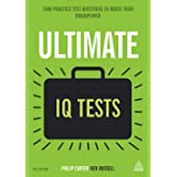 Ultimate IQ Tests: 1000 Practice Test Questions to Boost Your Brainpower (Ultimate Series)