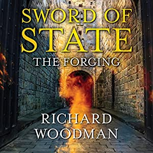 Sword of State: The Forging Audiobook
