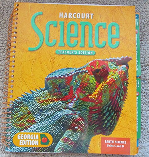 Harcourt Science Teacher's Edition Earth Science Units C and D